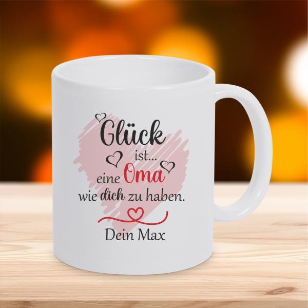 Personalisierte Tasse Glück ist... eine Oma wie dich zu haben mit Wunschnamen