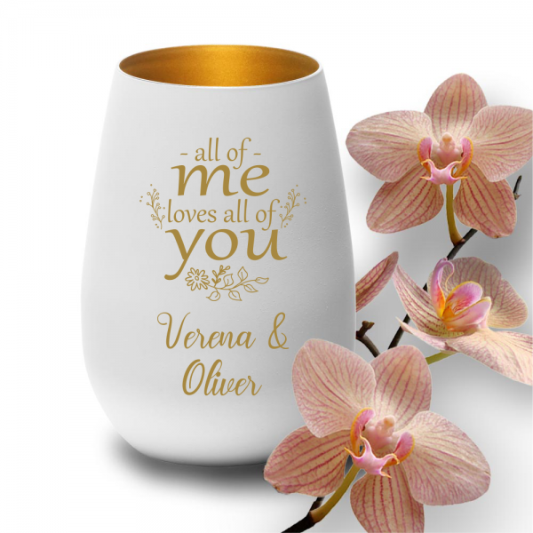 personalisiertes Windlicht zur Hochzeit - All of me loves all of you weiss-gold