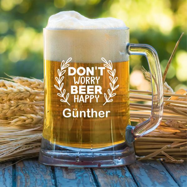"""""""Don´t worry beer happy""""  mit Wunschnamen - Bierkrug 0,5l"""