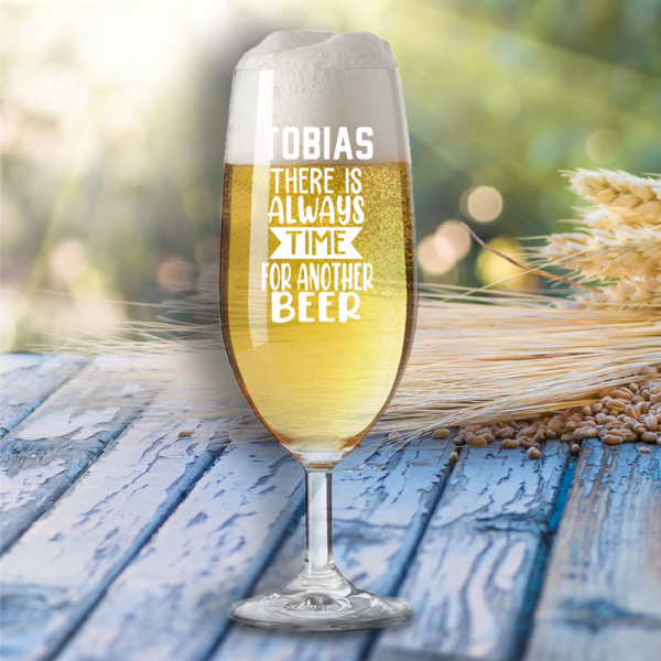 """Bierglas """"There is always time for another beer"""" mit Wunschnamen"""