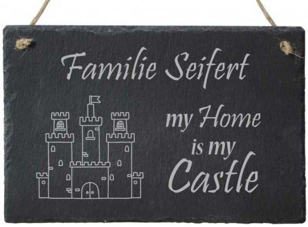 Türschild Schiefer mit Namensgravur My Home is my Castle