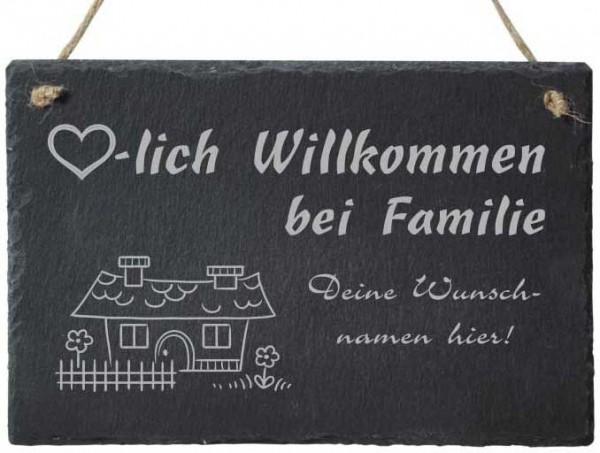 Türschild aus Schiefer mit Deinen Wunschnamen Häuschen ♥-lich Willkommen bei Familie